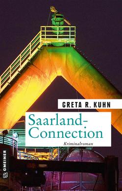 Saarland-Connection von Kuhn,  Greta R.