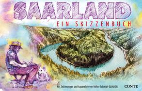 Saarland – Ein Skizzenbuch von Schmidt,  Volker
