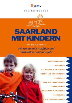 Saarland mit Kindern von Schulz,  Carola