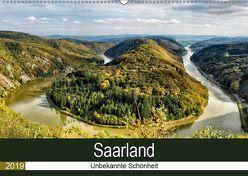 Saarland – unbekannte Schönheit (Wandkalender 2019 DIN A2 quer) von Becker,  Thomas