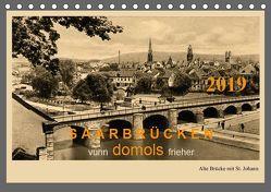 Saarland – vunn domols (frieher) (Tischkalender 2019 DIN A5 quer) von Arnold,  Siegfried