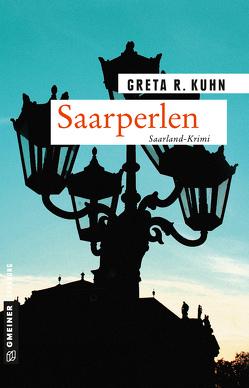 Saarperlen von Kuhn,  Greta R.