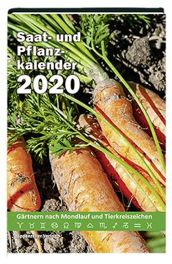 Saat- und Pflanzkalender 2020 von Steiner,  Yvonne