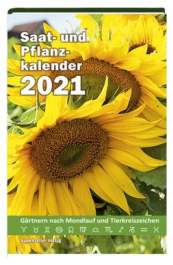 Saat- und Pflanzkalender 2021 von Steiner,  Yvonne