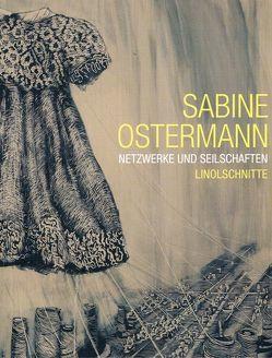 Sabine Ostermann: Netzwerke und Seilschaften von Pirro,  Nina, Schirmer,  Herbert