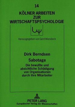 Sabotage – Die bewußte und absichtliche Schädigung von Organisationen durch ihre Mitarbeiter von Berndsen,  Dirk