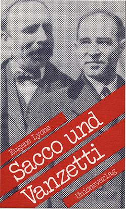 Sacco und Vanzetti von Eugene Lyons, Fred Ellis