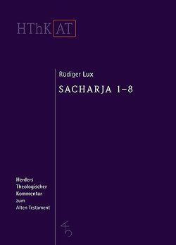 Sacharja 1-8 von Lux,  Rüdiger