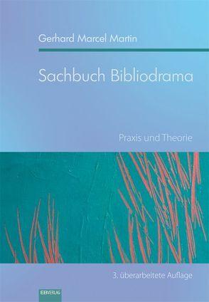 Sachbuch Bibliodrama von Martin,  Gerhard Marcel