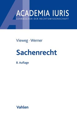 Sachenrecht von Vieweg,  Klaus, Werner,  Almuth