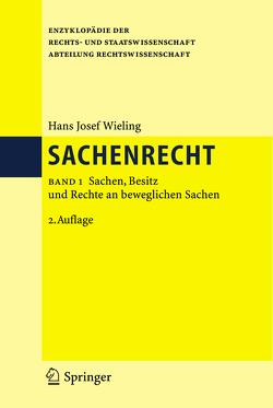 Sachenrecht von Wieling,  Hans Josef