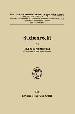 Sachenrecht von Gschnitzer,  Franz