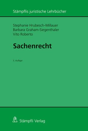 Sachenrecht von Graham-Siegenthaler,  Barbara, Hrubesch-Millauer,  Stephanie, Vito,  Roberto
