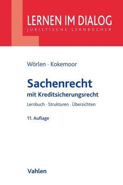 Sachenrecht von Kokemoor,  Axel, Lohrer,  Stefan, Wörlen,  Rainer
