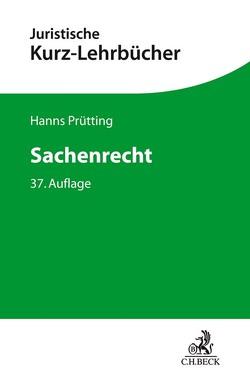 Sachenrecht von Lent,  Friedrich, Prütting,  Hanns, Schwab,  Karl Heinz