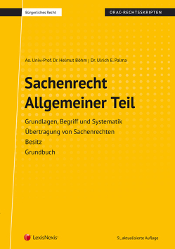 Sachenrecht Allgemeiner Teil (Skriptum) von Böhm,  Helmut, Palma,  Ulrich E.