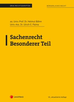 Sachenrecht Besonderer Teil (Skriptum) von Böhm,  Helmut, Palma,  Ulrich E.