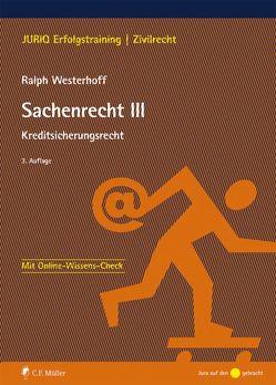 Sachenrecht III von Westerhoff,  Ralph