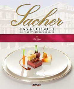 Sacher – Das Kochbuch von Rathmayer,  Michael, Schwaner,  Birgit, Winkler,  Alexandra