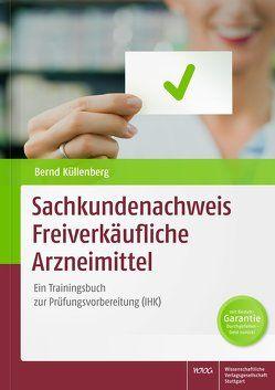 Sachkundenachweis Freiverkäufliche Arzneimittel von Küllenberg,  Bernd