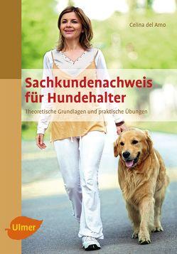Sachkundenachweis für Hundehalter von Amo,  Celina del