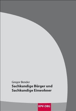 Sachkundige Bürger und Sachkundige Einwohner von Bender,  Gregor