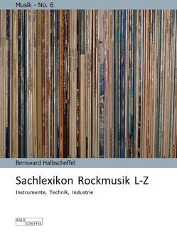 Sachlexikon Rockmusik L-Z von Halbscheffel,  Bernward