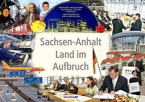 Sachsen Anhalt von Böhmer,  Wolfgang, Floum,  Ronald, Härdel,  Stefanie, Königseder,  Hagen, Schwibbe,  Michael, Stephainski,  Andreas