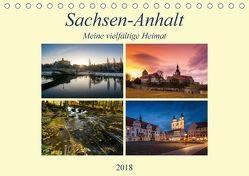 Sachsen-Anhalt – Meine vielfältige Heimat (Tischkalender 2018 DIN A5 quer) von Wasilewski,  Martin
