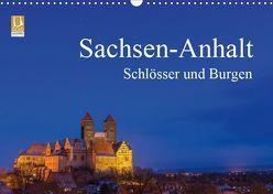 Sachsen-Anhalt – Schlösser und Burgen (Wandkalender 2019 DIN A3 quer) von Wasilewski,  Martin