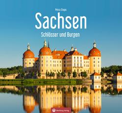 Sachsen – Schlösser und Burgen von Steps,  Petra