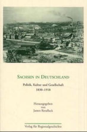 Sachsen in Deutschland von Retallack,  James