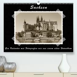 Sachsen (Premium, hochwertiger DIN A2 Wandkalender 2021, Kunstdruck in Hochglanz) von Kirsch,  Gunter
