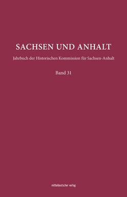 Sachsen und Anhalt von Historische Kommission S-A, Höroldt,  Ulrike, Volkmar,  Christoph