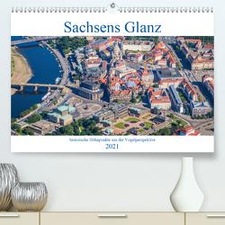 Sachsens Glanz – historische Höhepunkte aus der Vogelperspektive (Premium, hochwertiger DIN A2 Wandkalender 2021, Kunstdruck in Hochglanz) von Hagen,  Mario