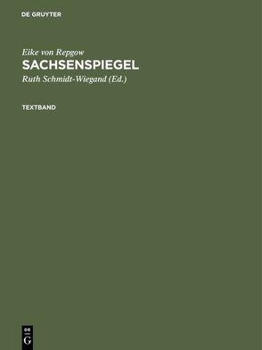 Sachsenspiegel von Repgow,  Eike von, Schmidt-Wiegand,  Ruth