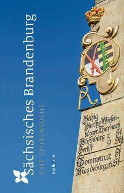 Sächsisches Brandenburg von Berndt,  Iris, Langen,  Peter, Ziesak,  Anne-Katrin
