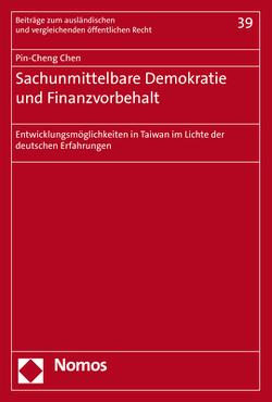 Sachunmittelbare Demokratie und Finanzvorbehalt von Chen,  Pin-Cheng