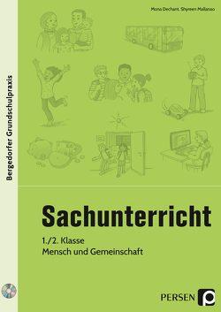 Sachunterricht, 1./2. Kl., Mensch und Gemeinschaft von Dechant,  Mona, Mallanao,  Shyreen