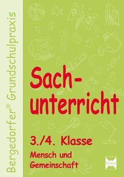 Sachunterricht – 3./4. Kl., Mensch u. Gemeinschaft von Dechant,  Mona, Kohrs,  Karl-Walter, Weyers,  Joachim