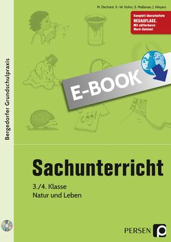 Sachunterricht – 3./4. Klasse, Natur und Leben von Dechant,  M., Kohrs,  K.-W., Mallanao,  S., Weyers,  J.