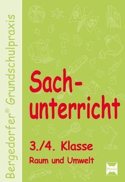Sachunterricht – 3./4. Klasse, Raum und Umwelt von Dechant,  Mona, Kohrs,  Karl-Walter, Weyers,  Joachim