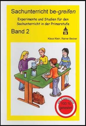 Sachunterricht be-greifen Band 2 von Becker,  Rainer, Klein,  Klaus