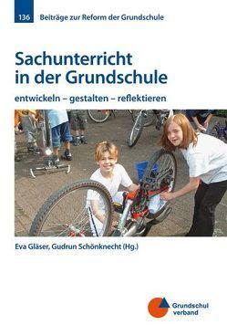 Sachunterricht in der Grundschule von Gläser,  Eva, Schönknecht,  Gudrun