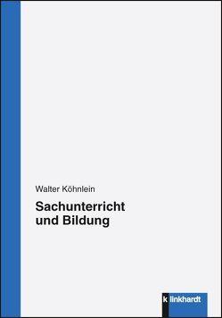 Sachunterricht und Bildung von Köhnlein,  Walter