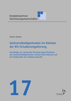 Sachverständigenkosten im Rahmen der Kfz-Schadensregulierung von Graf von Schulenburg,  J.-Matthias, Helmes,  Markus, Körber,  Torsten, Weber,  Stefan