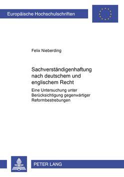Sachverständigenhaftung nach deutschem und englischem Recht von Nieberding,  Felix Heinrich