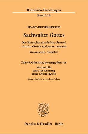 Sachwalter Gottes. von Erkens,  Franz-Reiner, Fohrer,  Andreas, Hille,  Martin, Knorring,  Marc von, Kraus,  Hans-Christof