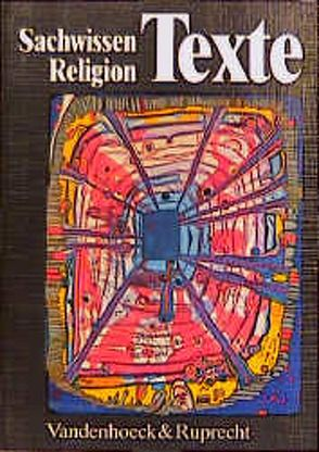 Sachwissen Religion Texte von Gossmann,  Klaus