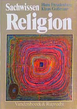 Sachwissen Religion von Freudenberg,  Hans, Gossmann,  Klaus